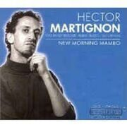 Hector Martignon -  New Morning Mambo. /  Cd 1