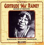 "Gertrude ""Ma"" Rainey - Mother Of The Blues - - /  Cd 1"