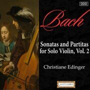 Bach - Sonatas & Partitas For Solo Violin - 2 - Christiane Edinger /  Cd 1