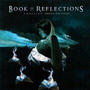 Book Of Reflections - Chapter Ii: Unfold The. /  Cd 1