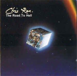 Chris Rea - The Road To Hell /  Cd 1