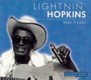 Lightnin Hopkins - Take It Easy /  Cd 1