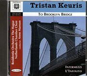 Tristan Keuris - Brooklyn Bridge / Intermezzi / L'Infinito -   /  Cd Компакт-Диск 1  Emer Import