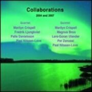 Marilyn Crispell Quartet & Quintet 2004 And 2007  - Collaborations. /  Cd 1