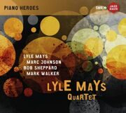 Lyle Mays / Marc Johnson / Bob Sheppard / Mark Walker - Lyle Mays Quartet /  Cd 2