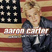 Aaron Carter - Aaron'S Party (Come Get It) /  Cd 1