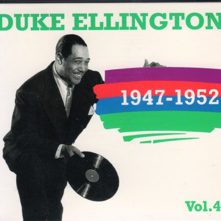 Duke Ellington - 1947-1952 Vol.4  /  Cd 1  Columbia France