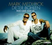 Mark Medlock / Dieter Bohlen - You Can Get It / Love Is A Game /  Cd-Single 1