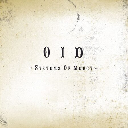 Оid (0Id) - Systems Of Mercy /  Cd 1