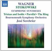 Wagner - Symphonic Syntheses By Stokowski -  /  Cd 1