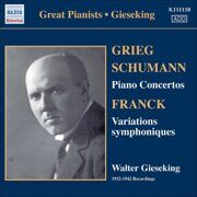 Schumann/Grieg - Piano Concertos/Franck - Symphonic Variations (Gieseking 1932-42)  - (Historical Great Pianists)  /  Cd 1