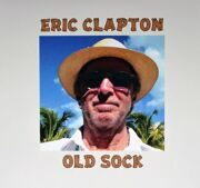 Eric Clapton - Old Sock /  Cd 1