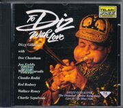 Dizzy Gillespie - To Diz With Love /  Cd 1