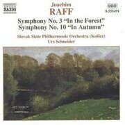 Raff - Symphonies Nos. 3 And 10   - Raff / Schneider / Slovak State Phil Orch (Kosice) /  Cd 1
