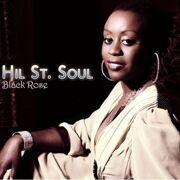 Hil St. Soul - Black Rose    /  Cd 1