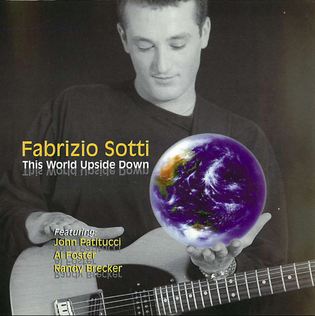 Fabrizio Sotti - This World Upside Down /  Cd 1
