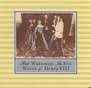 Rick Wakeman (Ex-Yes Group) - Six Wives Of Henry Viii (Usa Rare) /  Cd 1