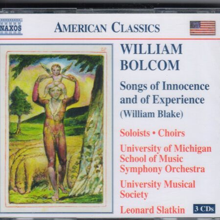 Bolcom - Songs Of Innocence And Of Experience  -   /  Cd 3  Naxos Import