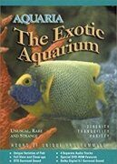 "Aquaria -  ""The Exotic Aquarium"" (Dvd 1) /  Dvd 1"
