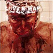 Tiger Lillies                  - Love And War.                 /  Cd 1