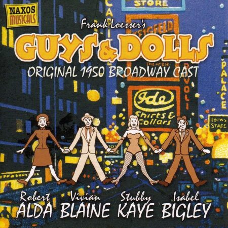 Frank Loesser - Guys And Dolls (Original Broadway Cast) (Musicals) (Cd 1)  /  Cd 1  Naxos Import