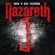 Nazareth - Rock'N'Roll Telephone. /  Cd 1