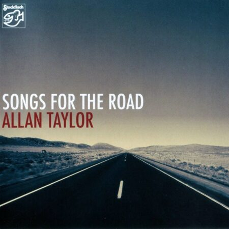 Allan Taylor - Songs For The Raod  /  Sacd 1 2010 Stockfisch Germany