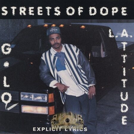 L.A. Attitude (Featuring G-Lo) - Streets Of Dope  /  Cd 1