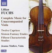 Fuchs, L. - Complete Music For Unaccompanied Viola  -   /  Cd 2  Naxos Import