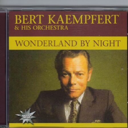 Bert Kaempfert & His Orchestra - Wonderland By Night  /  Cd 1
