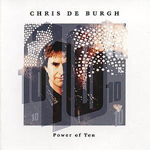 Chris De Burgh - Power Of Ten /  Cd 1