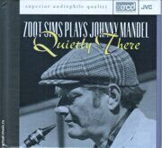 Zoot Sims Plays Johnny Mandel - Quietly There  /  Xrcd 20Bit K2Hd Mastering 1 1984- Fantasy/Jvc Usa