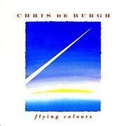Chris De Burgh - Flying Colours /  Cd 1