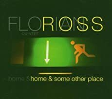 Florian Ross Trio - Home & Some Other Place  /  Cd 1 2005 Intuition Germany