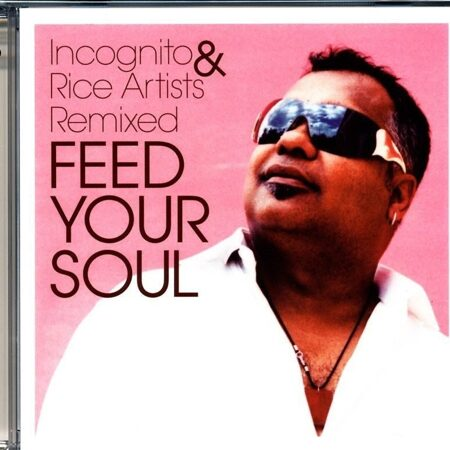 Incognito - Feed Your Soul - Remix Album  /  Cd 2 2006 Edel Records Germany
