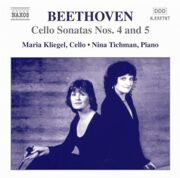 Beethoven - Cello Sonatas 4 & 5 - Maria Kliegel, Cello / Nina Tichman, Piano /  Cd 1