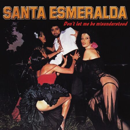 Santa Esmeralda - Don'T Let Me Be Misunderstood . /  Lp 1