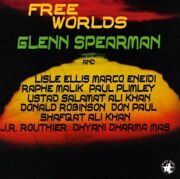 Glenn Spearman / Lisle Ellis / Marco Eneidi ….. - Free Worlds /  Cd 1