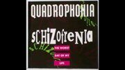 Quadrophonia / Schizofrenia - The Worst Day Of My Life  (4 Tracks). /  Cd / Single 1
