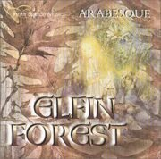 Arabesque (Us - Project) - Elfin Forest /  Cd 1