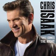 Chris Isaak - First Comes The Night (Germany) /  Lp 2