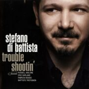 Stefano Di Battista Russell Malone - Trouble Shootin' /  Cd 1