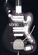 Sonic Youth - Corporate Ghost. The Videos 1990-2002.  /  Dvd 1 2004 Geffen Usa Usa