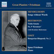 Mendelssohn - Songs Without Words  - (Friedman) (1930-1931)  /  Cd 1