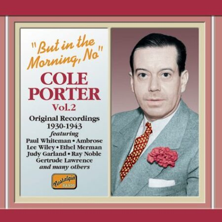 Cole Porter - But In The Morning, No (1930-1943) /  Cd 1
