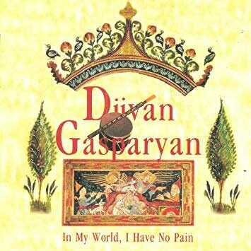 Djivan Gasparyan - In My World, I Have No Pain /  Cd 2