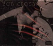 Bob Crosby - At The Jazz Band Ball (Dixieland) /  Cd 1