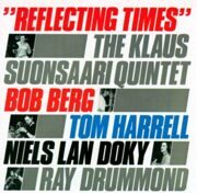 Klaus Suonsaari Quintet - Reflecting Time /  Cd 1