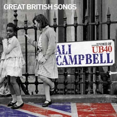 Ali Campbell (The Voice Of Ub-40) - Great British Songs  /  Cd 1  Edel Import