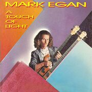 Mark Egan - Touch Of Light (Grp) /  Cd 1
